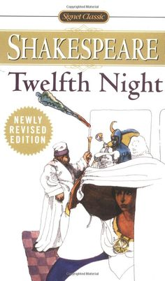Amazon.com: Twelfth Night: or, What You Will (Signet Classics) (9780451526762): William Shakespeare: Books