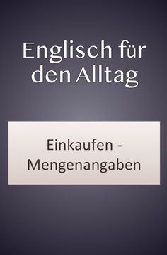 Quantities: piece, bouquet, bowl - Learn English for everyday life: quantities and English units of measure. English vocabulary for sh - English Units, School Makeup, English Language Learning, Famous Last Words, English Vocabulary, Fun Learning, Learn English, Knowledge, Bavaria