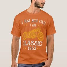Im Not Old Im a Classic 1953 Biker Awesome T-Shirt #turtle #tattoos #technology mountain bike trails, hardtail mountain bike, mountain bike accessories, dried orange slices, yule decorations, scandinavian christmas Hardtail Mountain Bike, Mountain Bike Trails, Mountain Bike Accessories, Motorcycle Tips, Tshirt Colors, Cool T Shirts, Biker, Fitness Models, Turtle Tattoos