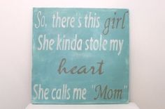 Wood Wall Art Sign Vintage Style So There's This Girl by Mom Quotes From Daughter, I Love My Daughter, My Beautiful Daughter, Father Daughter, I Love Girls, Sweet Girls, For Elise, Call My Mom, My Princess