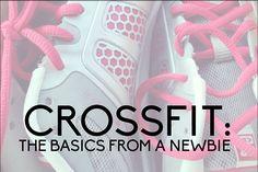 CrossFit: the Basics from a Newbie www.thirtyhandmadedays.com @Sophia Hopkins Provost  30daysblog