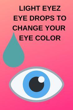 Learn how LightEyez natural eye drops can change your eye color Daytime Eye Makeup, Eye Makeup Steps, Change Your Eye Color, Purple Eyeshadow, Eye Drops, Eye Photography, Natural Eyes, Makeup For Brown Eyes, You Changed
