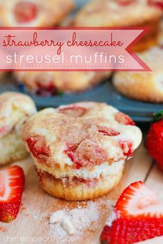 Strawberry Cheesecake Streusel Muffins ★ ★ ★ ★ ★ These are so yummy! I would suggest adding more cheesecake mixture to each muffin than called for, though! 13 Desserts, Delicious Desserts, Dessert Recipes, Yummy Food, Recipes Dinner, Brunch Recipes, Strawberry Recipes, Strawberry Cheesecake, Strawberry Muffins