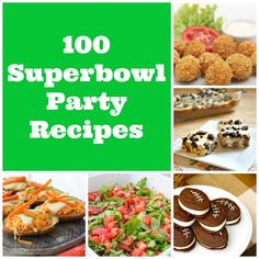 100 Superbowl Party Recipes - The best recipes for a Super Bowl Party including appetizers, dips and desserts from all over the internet #superbowl #recipes #roundup #appetizers