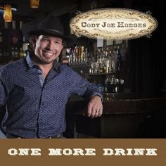 "COUNTRY Artist ""Cody Joe Hodges""  Album: One More Drink. LISTEN NOW: http://cybroradio.com/rail/OneMoreDrink.mp3"