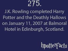 Harry Potter Facts J. Rowling completed Harry Potter and the Deathly Hallows on January 2007 at Balmoral Hotel in Edinburgh, Scotland. Harry Potter Fun Facts, Harry Potter Monopoly, Harry Potter Pictures, Harry Potter Quotes, Harry Potter Books, Harry Potter Love, Harry Potter Fandom, Harry Potter World, The Hallow