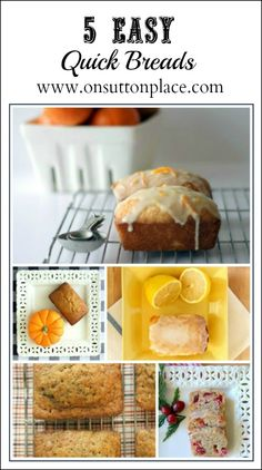 5 Easy Quick Breads from On Sutton Place