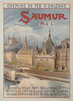 Vintage Railway Travel Poster - Saumur - Maine et Loire - France. Vintage Advertising Posters, Art Deco Posters, Vintage Travel Posters, Vintage Advertisements, Tourism Poster, Poster Ads, Poster Prints, Pub Vintage, Saumur
