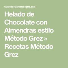 Helado de Chocolate con Almendras estilo Método Grez » Recetas Método Grez