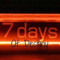7 days of Destiny
