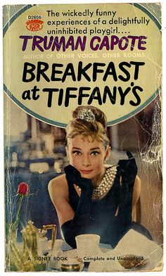 Breakfast at Tiffany's  We sometimes forget this started as a book.//i have it!!!!!!
