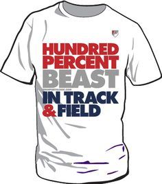 USA Track and Field - Hundred Percent Beast - White Tshirt - Red Gray Blue