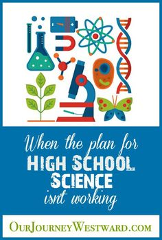 When Your Plan for High School Science Isn't Working High School Curriculum, High School Activities, Science Curriculum, Teaching Science, Homeschool Curriculum, Science Classroom, Teaching Ideas, High School Chemistry, High School Biology