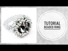 #МК - Кольцо из риволи и бисера | #Tutorial - Ring of Rivoli and beads - YouTube Rings 2017, Ring Tutorial, Beaded Rings, Gifts For Friends, Special Gifts, Projects To Try, Wedding Rings, Engagement Rings, Beads