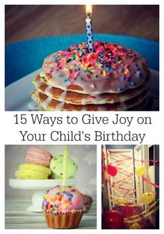 Love-bombing my children on their birthdays has become a favorite family tradition. Make memories with your child every year with these birthday ideas!