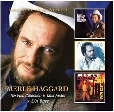 This #Merle #Haggard #CD set combines three late-'80s albums from #MerleHaggard: 1983's The #Epic #Collection (Recorded Live), 1987's acclaimed #Chill #Factor, and 1989's 5:01 #Blues. #ChillFactor #501Blues #EpicCollection