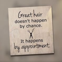 Great hair doesn't happen by chance happens by appointment - Hair Salon - Hair Stylist Logo - Salon Hairdresser - Shop Decor