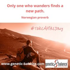 Der (amerikanische) Tag des Wanderns wurde von der American Hiking Society gegründet, um uns die Schönheit der Natur wieder näher zu bringen und dabei auch etwas Gutes für unseren Körper zu tun. Wir von genetic balance® finden diese Idee grandios, denn auch beim genetic balance®t Lifestyle wird Bewegung und Sport ganz groß geschrieben.  #takeahikeday #takeahike #hike #tagdeswanderns #wandern #startedasabenteuer#macheseinfach#geneticbalance#dnatest Genetics, Proverbs, Sport, American, Movies, Simple, Hiking, 2016 Movies, Films