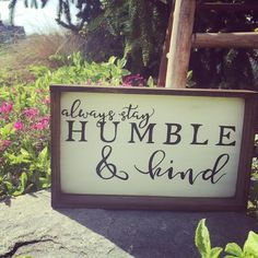 #myfarmhousechic Favorite sign by Andrea!. Such a great reminder for us all…