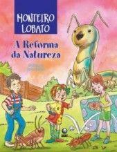 Livro A Reforma da Natureza Monteiro Lobato