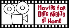 movies for date nights at home. Some suggestions for when we need a new Netflix recommendation