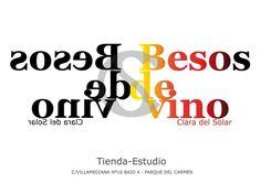 EXPOSICIÓN BESOS DE VINO CLARA DEL SOLAR