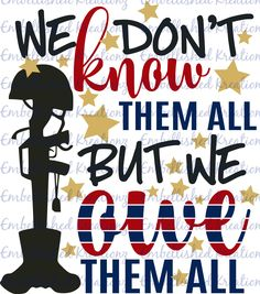 This item is unavailable Memorial Day/Military Veterans/'We Don't Know Them All.But We Owe Them All' Vinyl Decal OR HTV DIY Decal/Tumbler/Auto Decal/Shirt Decal by EmbellisheDKreationz on Etsy Wedding Gifts For Groomsmen, Groomsman Gifts, T Shirt Designs, American Soldiers, American Flag, Veterans Day Activities, Veterans Day Gifts, Thank You Veteran, Patriotic Crafts