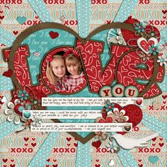 """So Creative Love You Page...love the circle photo in the letter """"O"""" & the heart...Scrapbook.com."""