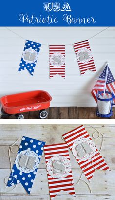 Cuz I'm born to be an American...Make this Patriotic Banner from The Happy Scraps