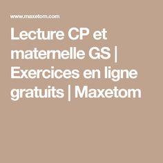 Lecture CP et maternelle GS | Exercices en ligne gratuits | Maxetom