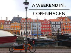 How to spend a weekend in Copenhagen   The Cosy Traveller