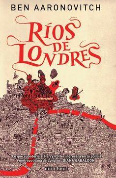 Aaronovitch, Ben: Rios de Londres. Minotauro, 2012 ★★★★✰