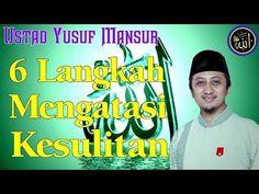6 Langkah Mengatasi Kesulitan - Ceramah Ustad Yusuf Mansur - YouTube Doa, Quran, Islam, Youtube, Holy Quran, Youtubers, Youtube Movies