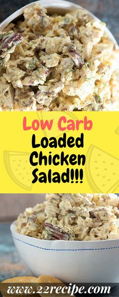 Low Carb Loaded Chicken Salad!!! - 22 Recipe