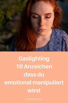 Gaslighting ist eine Form des emotionalen Missbrauchs, der deine Fähigkeit deine Wahrnehmung einzuordnen und deine Urteilsfähigkeit langsam aber sicher untergräbt.Die Person, die dich durch Gaslighting manipulieren will, spinnt eine feines Netz von schädlichen, zerstörerischen Worten und Handlungen um dich herum und lenkt die Schuld auf dich. Intuition, Form, Movie Posters, Movies, Emotional Pain, Emotional Abuse, Soul Ties, Toxic Relationships, Films