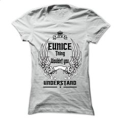 Is EUNICE Thing - 999 Cool Name Shirt ! - #t shirt #pink hoodies. BUY NOW => https://www.sunfrog.com/Hunting/Is-EUNICE-Thing--999-Cool-Name-Shirt-.html?60505