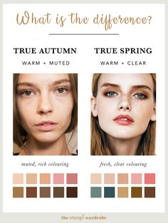 What is the difference between True Autumn and True Spring? the concept wardrobe Warm Spring, Warm Autumn, Clear Spring, Soft Autumn Deep, Soft Summer, Neutral Skin Tone, Colors For Skin Tone, Skin Undertones, Warm Undertone