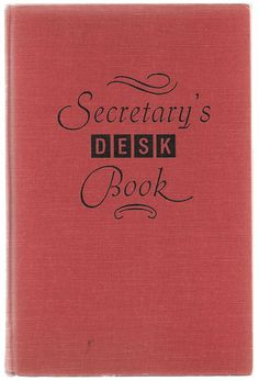 Secretary's Desk Book - Vintage Kitsch Office Handbook - 1965 - $16.00