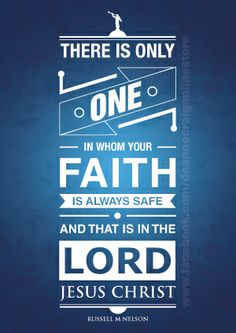 """Russell M Nelson - """"Let Your Faith Show"""". Inspiration talk on exercising our faith in Christ."""