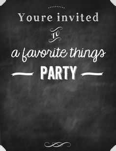 Free Printable Invitation- Host a Favorite Things party this Holiday Season!