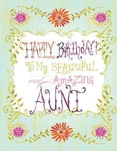 Happy Birthday To My Beautiful And Amazing Aunt