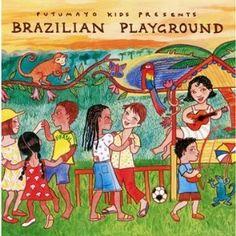 Brazilian Playground: Putumayo Kids Presents: Music