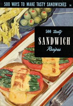 500 Tasty Sandwich Recipes Berolzheimer, ed. 1951 Forget Jimmy Johns or Subway. This cookbook has the sandwich answer! Provided you have the guts to read on. The recipes look weird and were probably all the rage in the early Deli Sandwiches, Delicious Sandwiches, Sandwich Recipes, Sandwich Ideas, Vintage Cooking, Vintage Kitchen, Tasty, Yummy Food, Fun Food