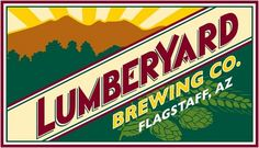 Lumberyard Brewing Co, Flagstaff AZ Flagstaff Arizona, State Of Arizona, Brewery Logos, Beer Advertisement, Craft Beer Labels, Beer Company, Beer Tasting, Brew Pub, Brewing Co