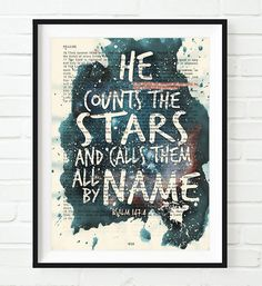 He counts the stars- Psalms 147:4-Vintage Bible Highlighted Verse Scripture Page- Christian Wall ART PRINT