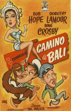 160.  JANO. Camino de Bali. Dirigida por Hal Walker. Barcelona: I. G. Viladot, [1952]. #ProgramasdeMano #BbtkULL #Diseñadores #Jano #DiadelLibro2014
