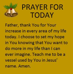 Prayer for Today Jesus Prayer, Prayer Verses, Bible Prayers, Faith Prayer, Prayer Quotes, Faith Quotes, Spiritual Quotes, Bible Verses, Spiritual Practices