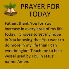 Prayer for Today Jesus Prayer, Prayer Verses, Bible Prayers, Faith Prayer, Prayer Quotes, Spiritual Quotes, Faith Quotes, Bible Verses, Spiritual Practices