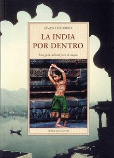 Una guía cultural, una verdadera pequeña enciclopedia donde se exponen los fundamentos y raíces de la civilización india y el funcionamiento de la sociedad, cubriendo prácticamente todos los aspectos de la cultura de la India. http://www.leeryviajar.com/historia/la-india-por-dentro-una-guia-cultural-para-el-viajero/ http://rabel.jcyl.es/cgi-bin/abnetopac?SUBC=BPSO&ACC=DOSEARCH&xsqf99=1839107+