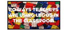 20 Ways Teachers are Using Legos in the Classroom  You may also like…  Lego Love!Lots of good ideas/printables.  Lego Comic Buiderexcellent!  Build it! 4 KidsLots of fun online goodies!